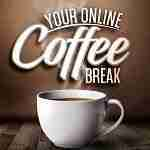 Your Online Coffee Break