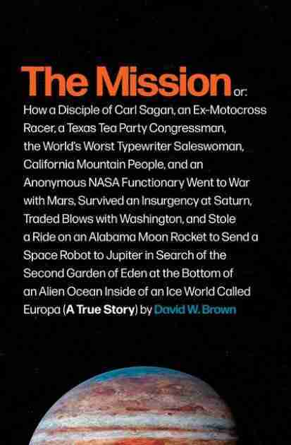 THE MISSION: A True Story by David W Brown